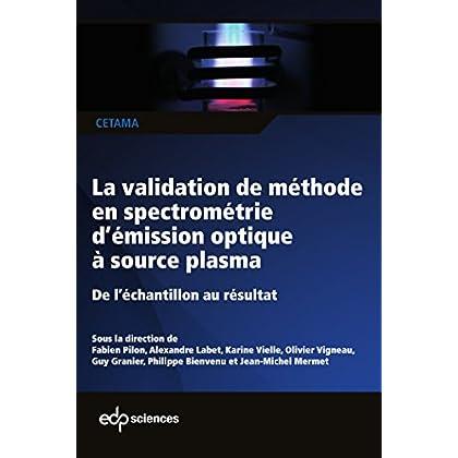 La validation de méthode en spectrométrie d'émission optique à source plasma (CETAMA)
