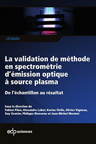 La validation de méthode en spectrométrie d'émission optique à source plasma : De l'échantillon au résultat