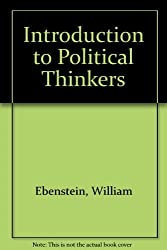 Introduction to Political Thinkers by William Ebenstein (1992-01-30)