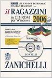 Guida all'uso del dizionario inglese-italiano con il Ragazzini 2006. Dizionario inglese-italiano, italiano-inglese. CD-ROM