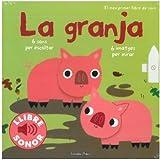 La granja. El meu primer llibre de sons (Llibres de sons)