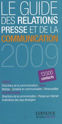 Le Guide des relations presse et de la communication 2009