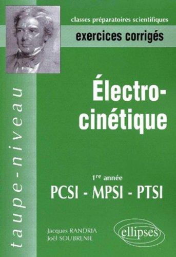 Electrocinétique MPSI-PCSI-PTSI - Exercices corrigés