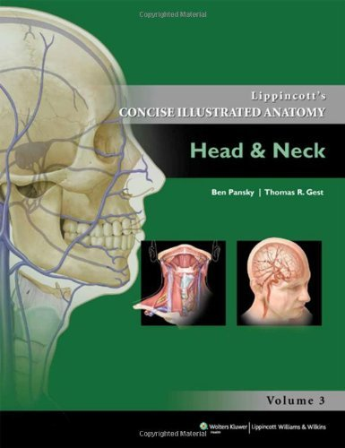 Lippincott's Concise Illustrated Anatomy: Head & Neck: 3 by Ben Pansky (2013-06-25)