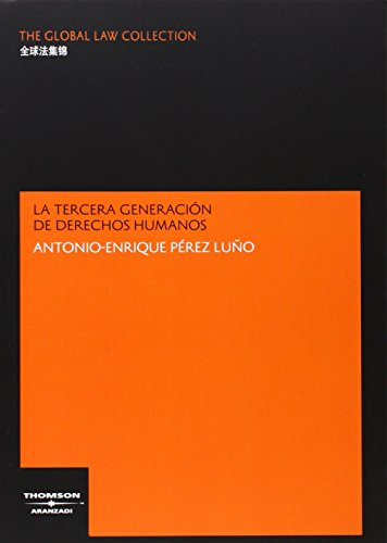 La Tercera Generación de Derechos Humanos (The Global Law Collection) por Antonio-Enrique Pérez Luño