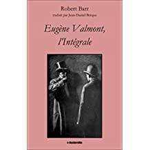 Eugène Valmont, l'Intégrale