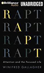 Rapt: Attention and the Focused Life by Winifred Gallagher (2009-04-16)
