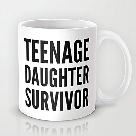 Teenage Daughter Survivor Tasse à café humoristique avec dictons sur les Tasse à café 11oz tasse à café en céramique Idée Cadeau de Noël Cadeaux Pour Hommes, Femmes, grand-mère, grand-père, amis, Boss et Teacher