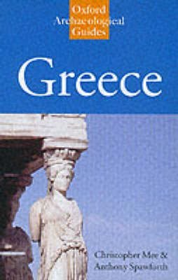 [Greece: An Oxford Archaeological Guide] (By: Christopher Mee) [published: June, 2001]