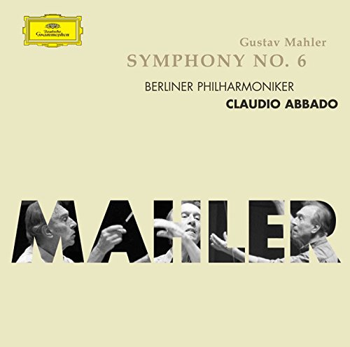 Mahler: Sinfonie No. 6