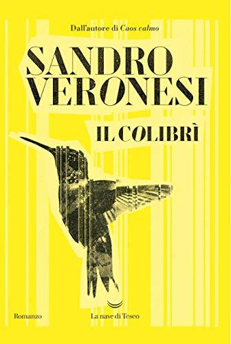 Il colibrì di [Veronesi, Sandro]
