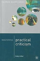Mastering Practical Criticism (Palgrave Master Series)