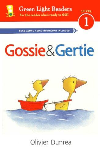 Gossie and Gertie (Green Light Readers, Level 1)