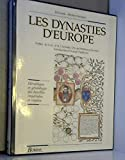 DYNASTIES D'EUROPE NE (Ancienne Edition)