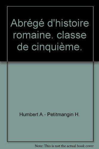Abrégé d'histoire romaine. classe de cinquième.