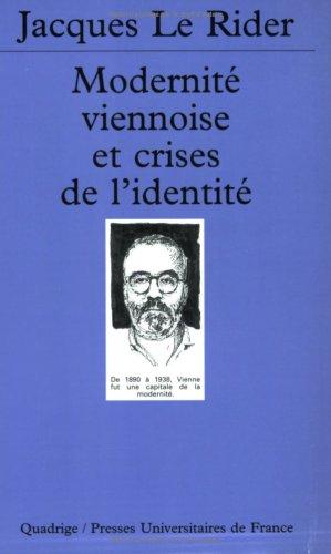 Modernité viennoise et crises de l'identité