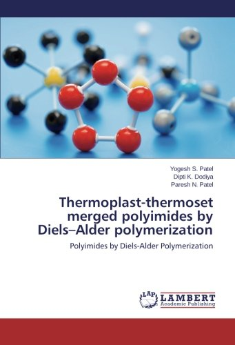 Thermoplast-thermoset merged polyimides by Diels–Alder polymerization: Polyimides by Diels-Alder Polymerization