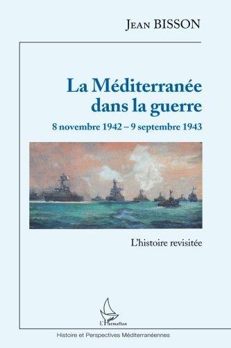 la-mditerrane-dans-la-guerre-8-novembre-1942-9-septembre-1943