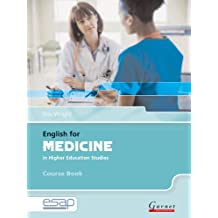 English for Medicine Course Book + CDs (English for Specific Academic Purposes)