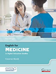 English for Medicine in Higher Education Studies (English for Specific Academic Purposes)