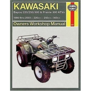 Kawasaki Bayou 220/300 And Prairie 300 Atv: Owners Workshop Manual: 1986 to 2001 (Haynes Manuals)