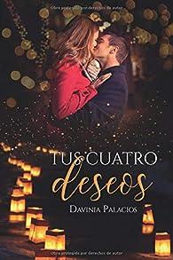 TUS CUATRO DESEOS par Davinia Palacios