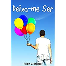 Deixa-me ser (Portuguese Edition)