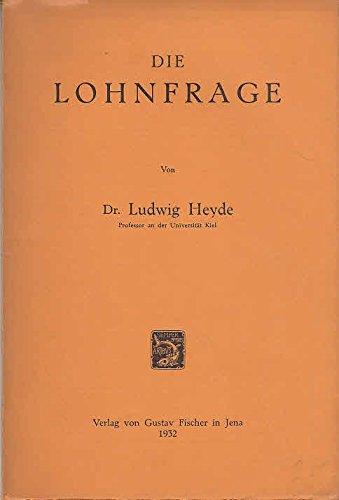 Die Lohnfrage/Ludwig Heyde
