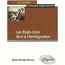L'immigration aux Etats-Unis