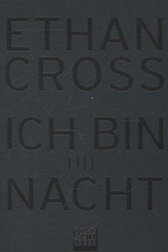 Buchseite und Rezensionen zu 'Ich bin die Nacht' von Ethan Cross