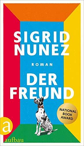 Buchseite und Rezensionen zu 'Der Freund: Roman' von Sigrid Nunez
