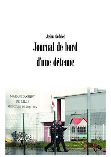 Journal de bord d'une détenue