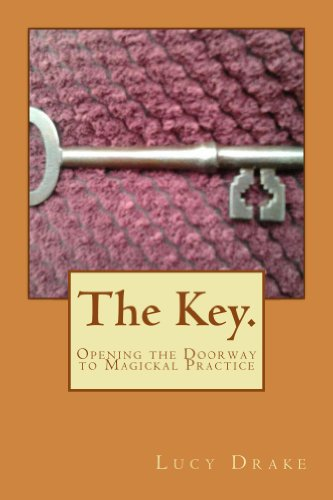 The key opening the doorway to magickal practice ebook lucy drake opening the doorway to magickal practice by drake lucy fandeluxe Images