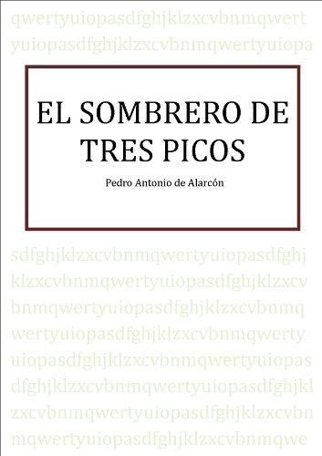 SOMBRERO DE TRES PICOS por Pedro Antonio de Alarcón