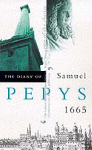 The Diary of Samuel Pepys: 1665 v. 6