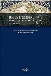 Idées d'empire en Italie et en Espagne (XIVe-XVIIe siècle)