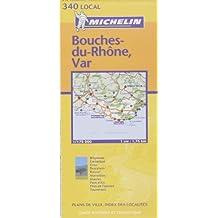 Carte routière : Bouches-du-Rhône - Var, N° 11340