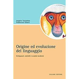 Origine e evoluzione del linguaggio: Scimpanzé, o