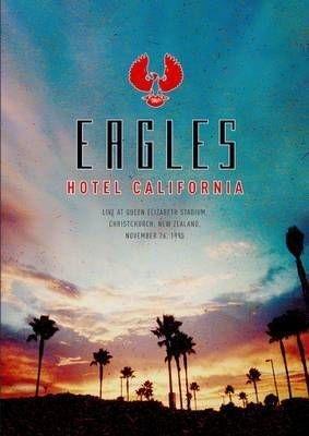 The Eagles Hotel California (1995)