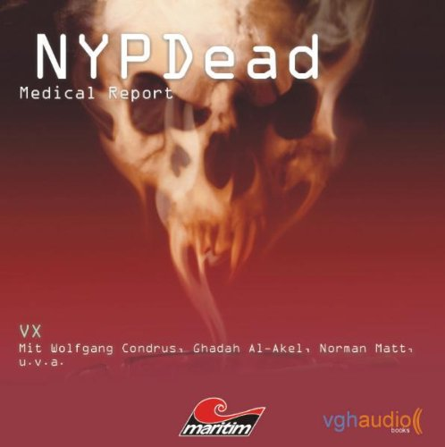 05 Matt (NYPDead - Medical Report 05: VX)