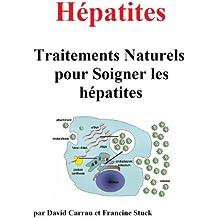 Hépatites :Traitements Naturels pour Soigner les hépatites