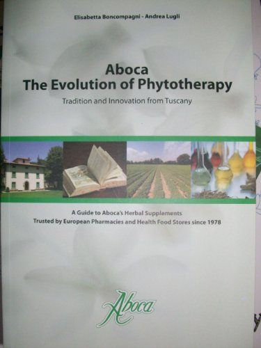 Aboca: The Evolution of Phytotherapy [Paperback] by