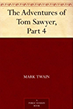 The Adventures of Tom Sawyer, Part 4. (English Edition)