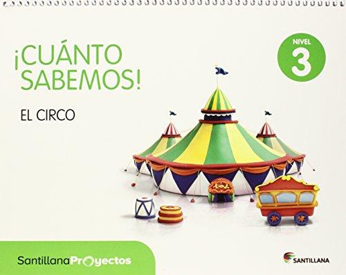 CUANTO SABEMOS NIVEL 3 EL CIRCO - 9788468028859