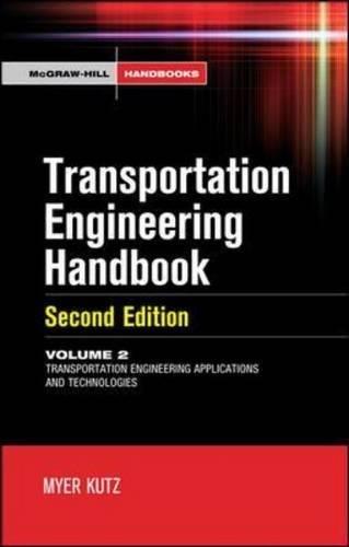 Handbook of Transportation Engineering Volume II, 2e (Mcgraw-Hill Handbook)