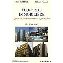 Economie immobilière : Approches comportementales et financières