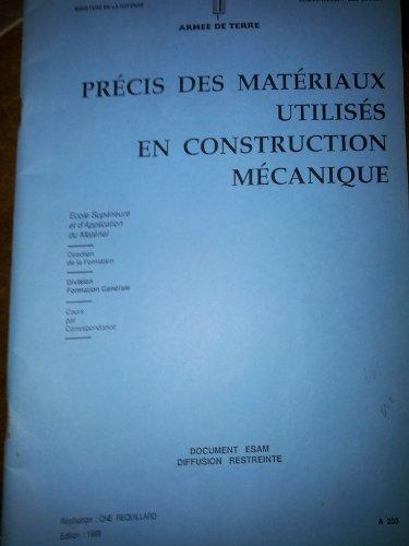 PRECIS DES MATERIAUX UTILISES EN CONSTRUCTION MECANIQUE par CNE REQUILLARD