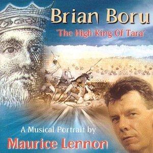 Brian Boru: The High King Of Tara by Maurice Lennon (2001-08-02)