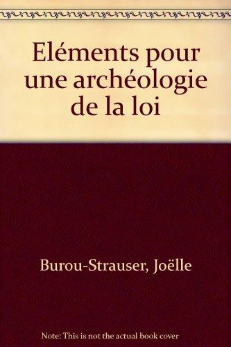 Eléments pour une archéologie de la loi