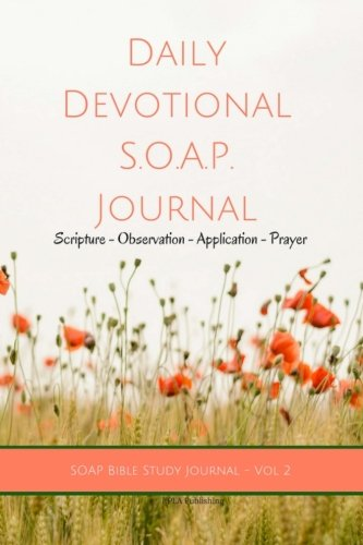 Daily Devotional SOAP Journal: SOAP Bible Study Journal: Volume 2